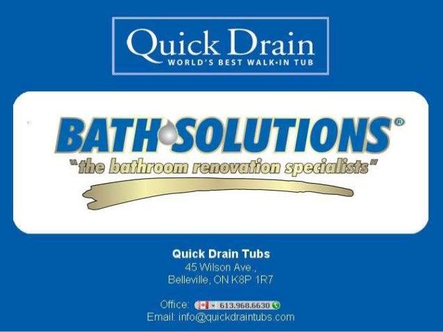 Quick Drain Walk in Bathtub http://www.bathsolutionsfranchising.com