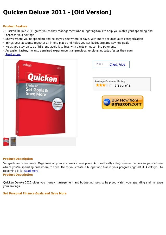 Quicken Deluxe 2011 - [Old Version]Product Featureq   Quicken Deluxe 2011 gives you money management and budgeting tools t...