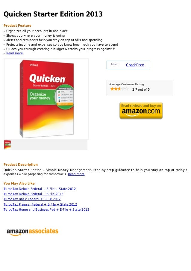 Quicken Starter Edition 2013Product Featureq   Organizes all your accounts in one placeq   Shows you where your money is g...