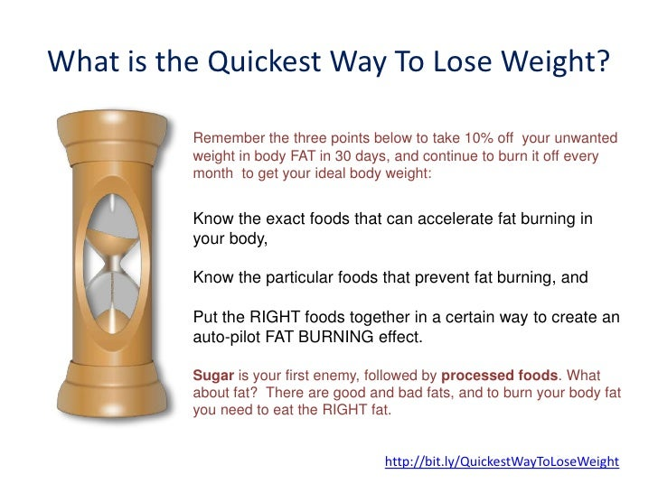 What Is The Quickest Way To Lose Weightremember The Three
