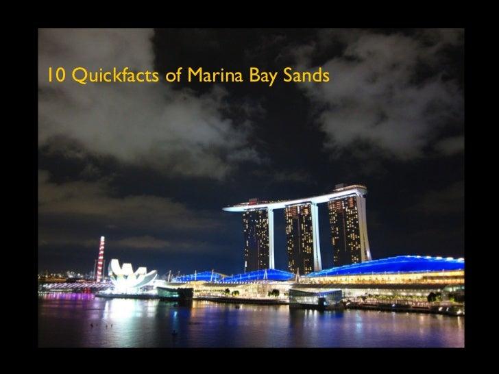 10 Quickfacts of Marina Bay Sands