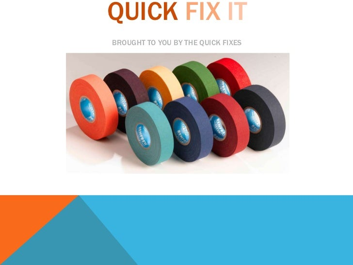 QUICKFIXITbrought to you by The Quick fixes<br />