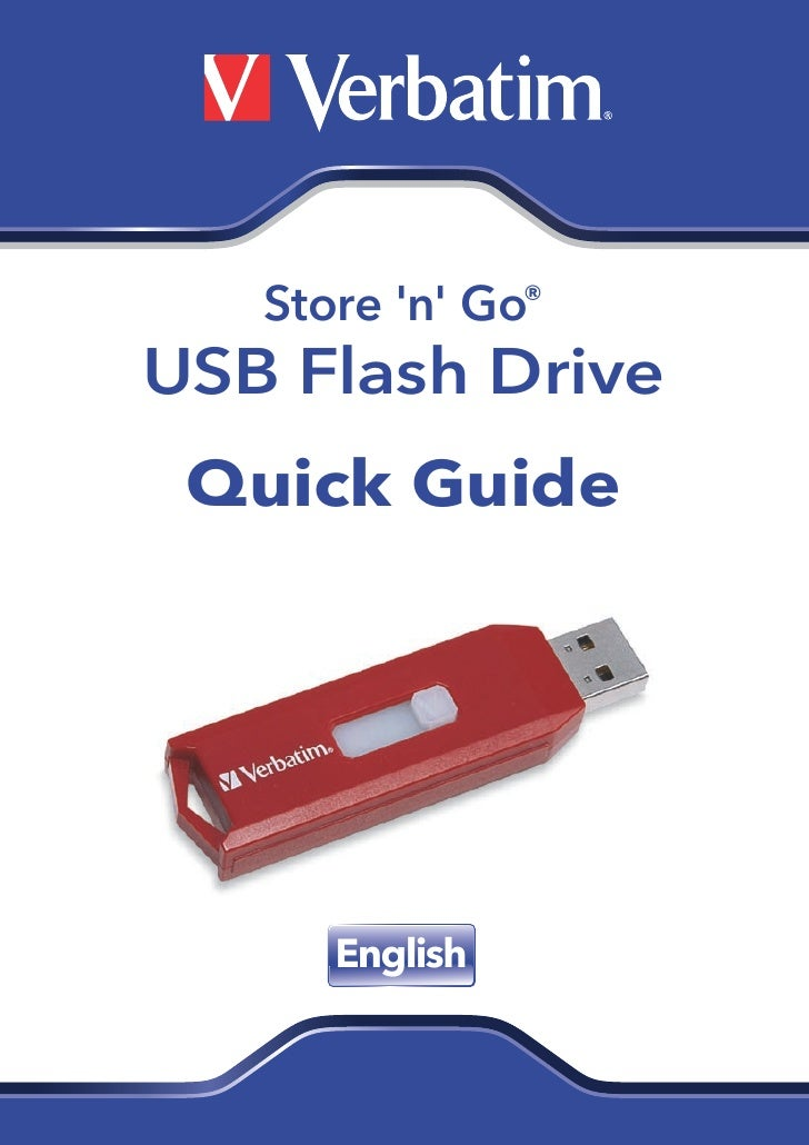 Store 'n' Go® USB Flash Drive  Quick Guide           English