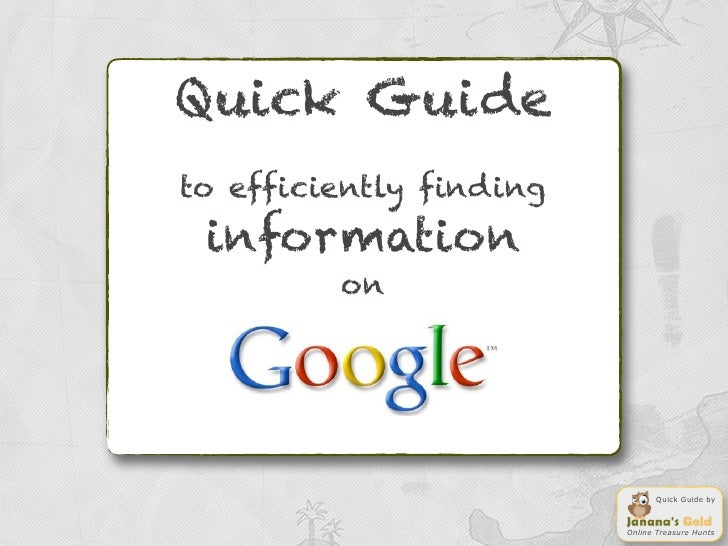 Quick Guideto efficiently finding information         on                               Quick Guide by                     ...