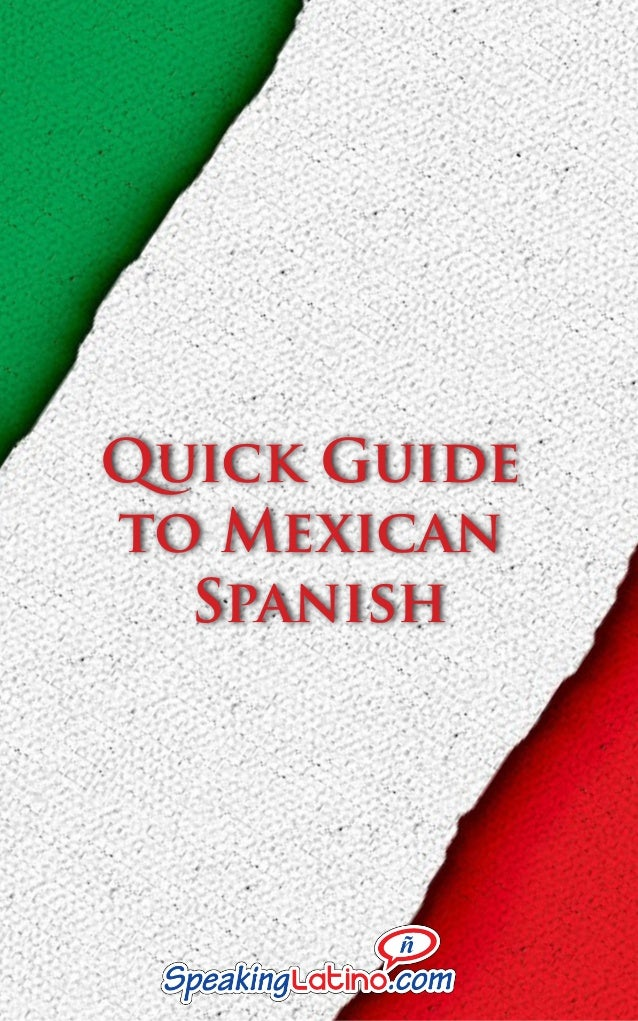 Quick Guide to Mexican Spanish