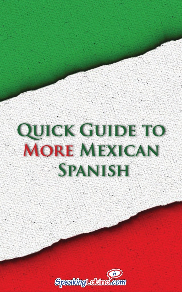 Quick Guide to More Mexican Spanish