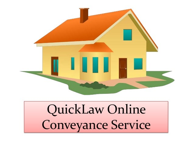 QuickLaw Online Conveyance Service