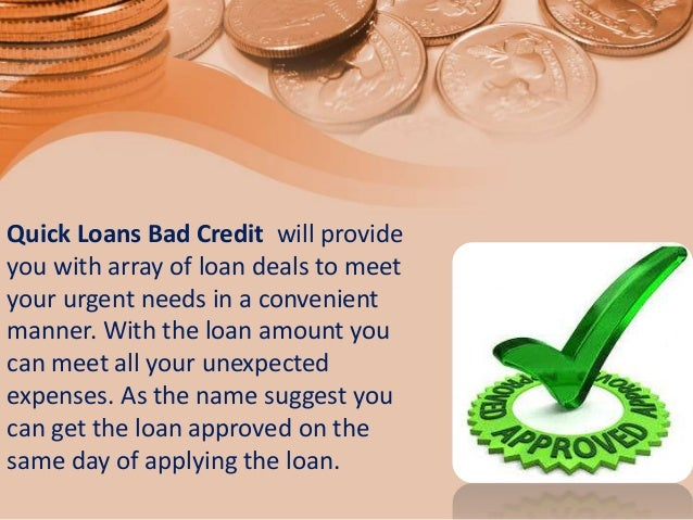 Quick Loans Bad Credit - Reliable Benefits For Various Kinds Of Cash … - 웹