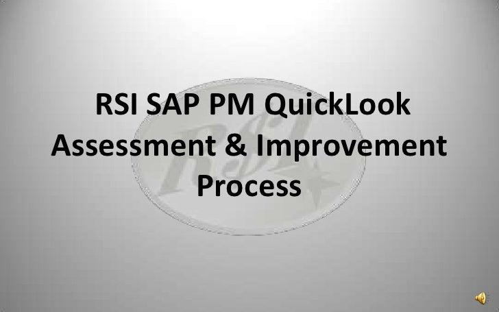 RSI SAP PM QuickLook Assessment & Improvement Process<br />