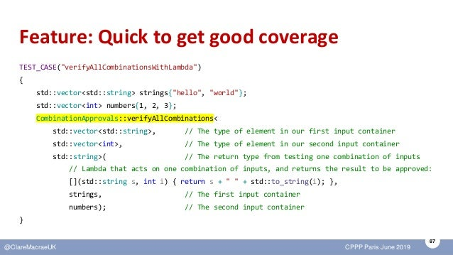 """87 @ClareMacraeUK CPPP Paris June 2019 Feature: Quick to get good coverage TEST_CASE(""""verifyAllCombinationsWithLambda"""") { ..."""