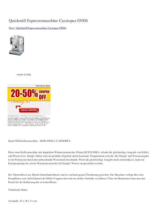 Quickmill Espressomaschine Cassiopea 03004New!- Quickmill Espressomaschine Cassiopea 03004]- made in ItalyQuick Mill Kaffe...