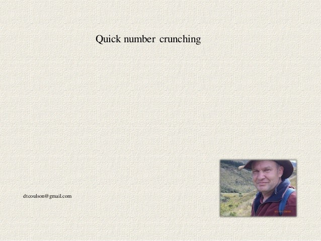 Quick number crunchingdtcoulson@gmail.com