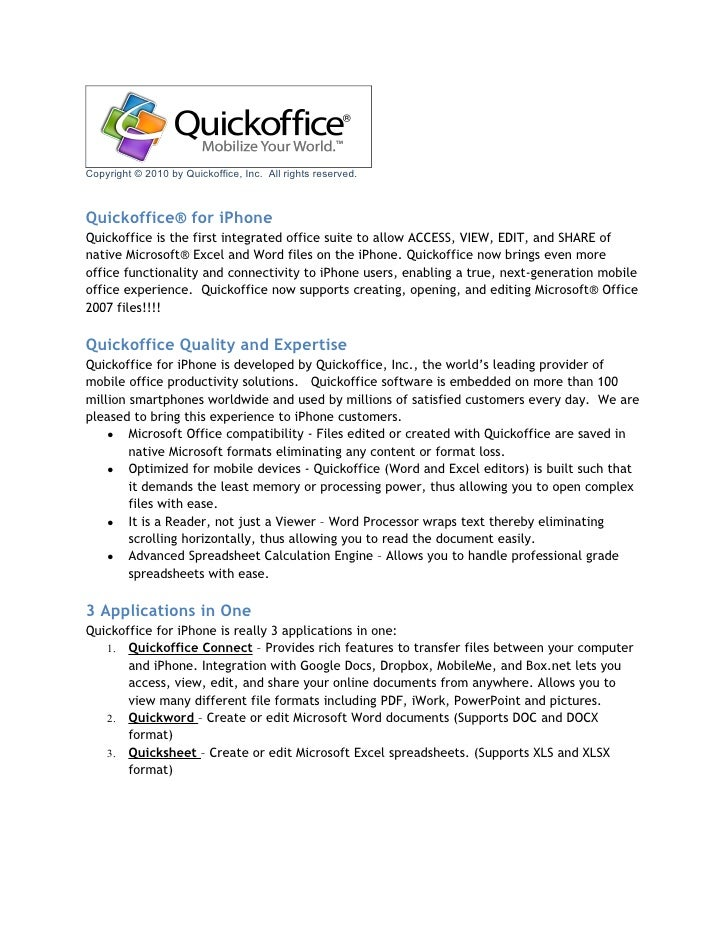 Copyright © 2010 by Quickoffice, Inc. All rights reserved.Quickoffice® for iPhoneQuickoffice is the first integrated offic...