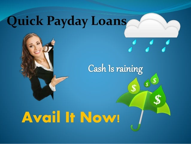 Quick Payday Loans >> Quick Payday Loans Another Substitute For You To Borrow