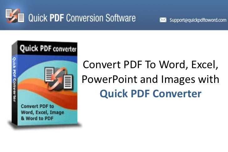 Convert PDF To Word, Excel, PowerPoint and Images with  Quick PDF Converter