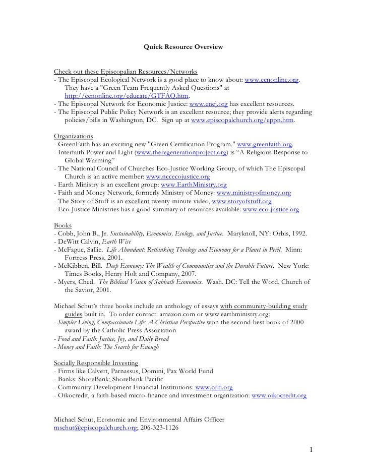 Quick Resource OverviewCheck out these Episcopalian Resources/Networks- The Episcopal Ecological Network is a good place t...