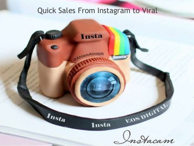 Quick Sales From Instagram to Viral