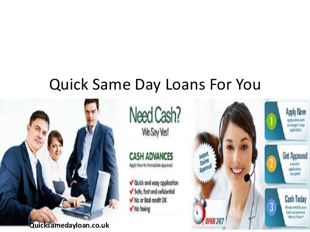 Quick Same Day Loans For You Quicksamedayloan.co.uk