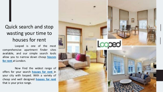 Quick search and stop wasting your time to houses for rent