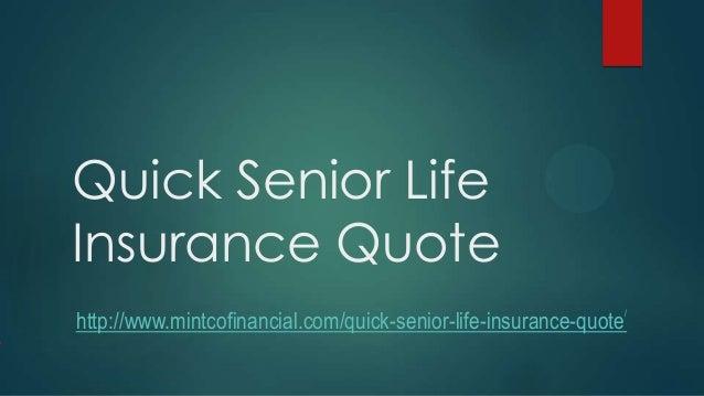 Quick Senior Life Insurance Quote Http://www.mintcofinancial.com/quick ...