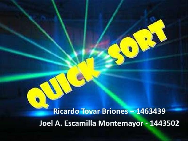 Ricardo Tovar Briones – 1463439<br />Joel A. Escamilla Montemayor - 1443502<br />