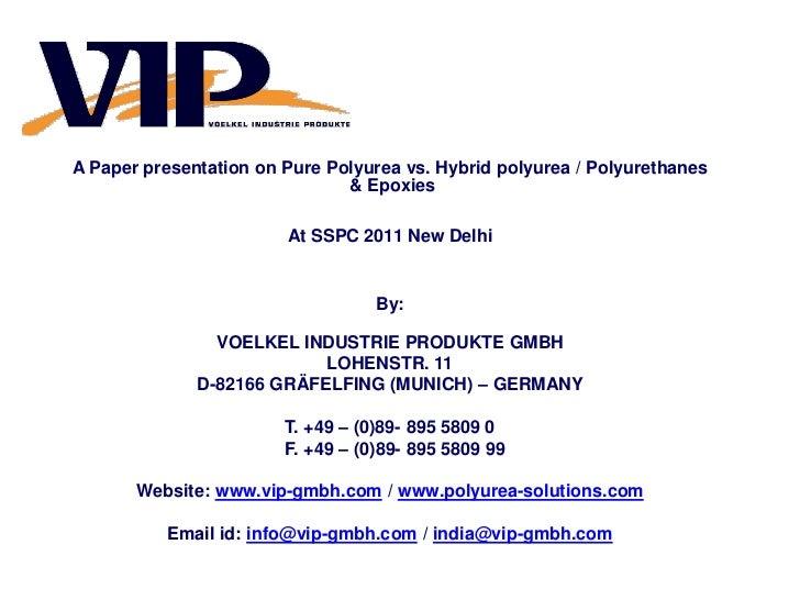 A Paper presentation on Pure Polyurea vs. Hybrid polyurea / Polyurethanes                               & Epoxies         ...