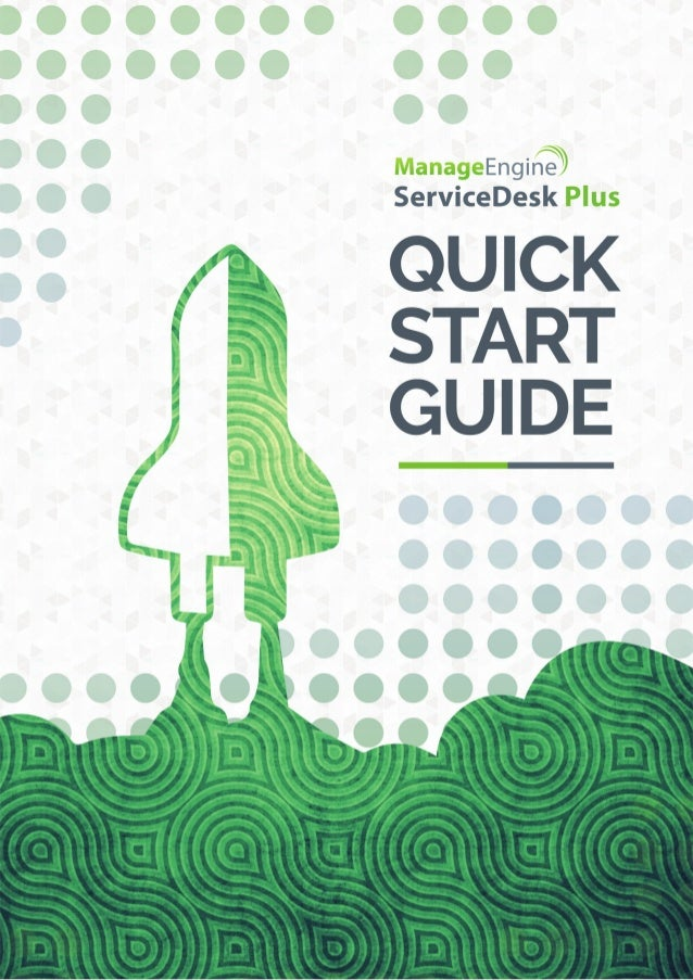 Quick Start Guide - ManageEngine ServiceDesk Plus