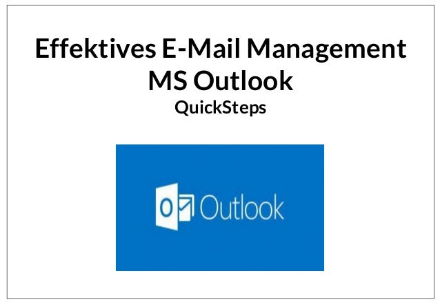 Effektives E-Mail Management MS Outlook QuickSteps