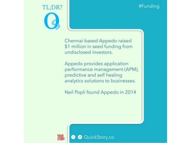 TL; DR?   #Func. ling                     Chennai—based Appedo raised $1 million in seed funding from undisclosed investor...