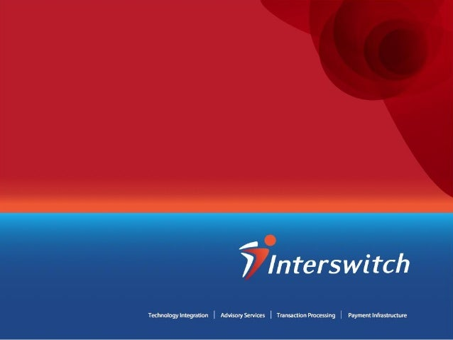 Accept Payments Across Channels on The Interswitch Network And your website