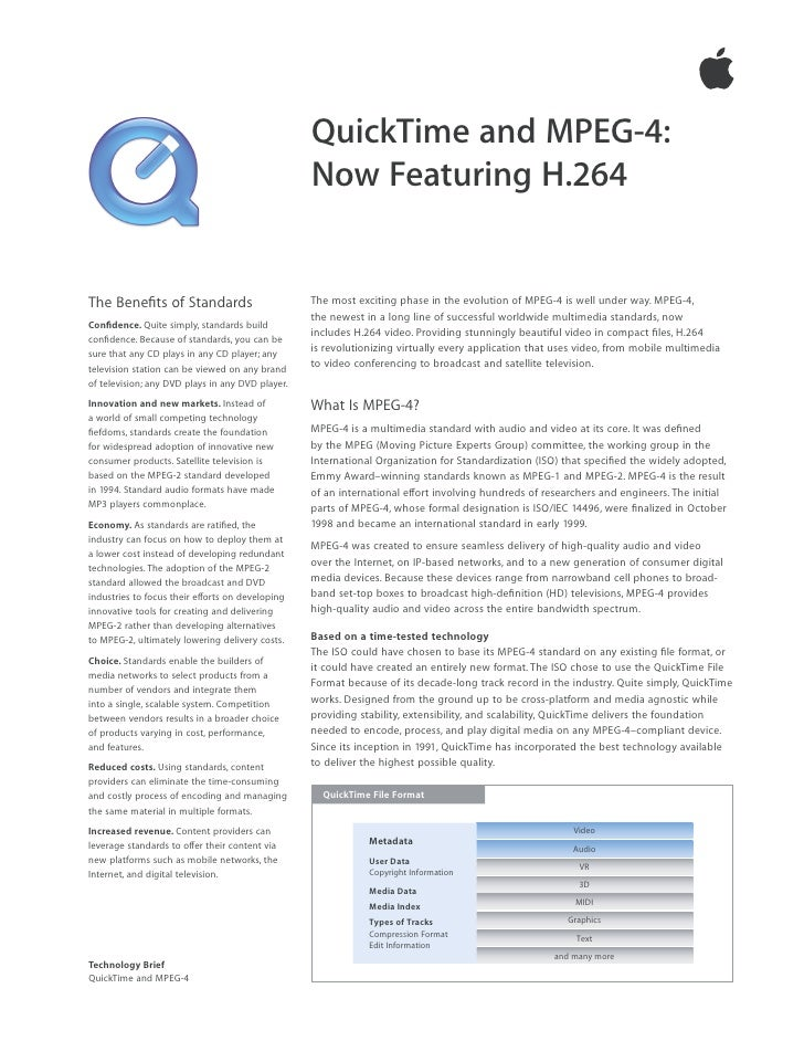 QuickTime and MPEG-4:                                                   Now Featuring H.264   The Benefits of Standards    ...