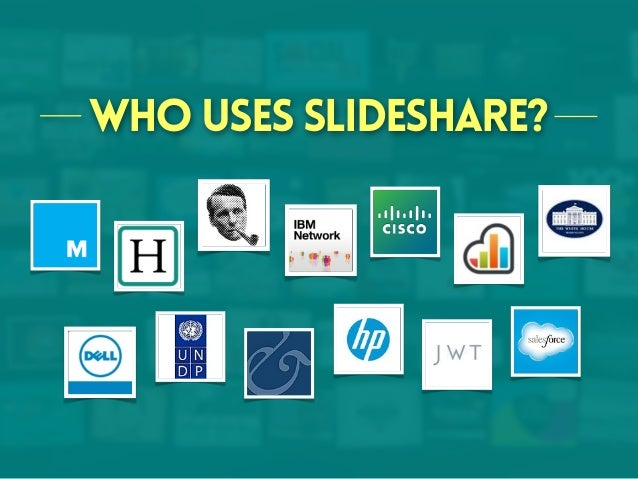 Who uses SlideShare?