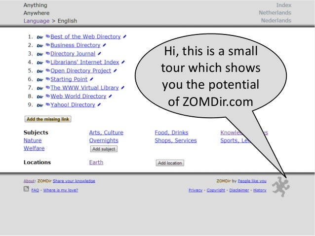 Hi, this is a smalltour which showsyou the potentialof ZOMDir.com