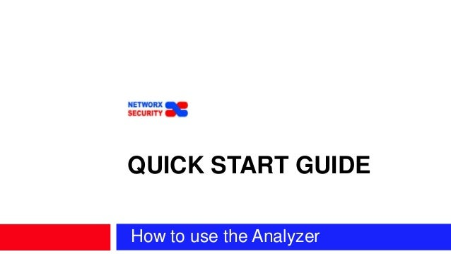 How to use the Analyzer QUICK START GUIDE