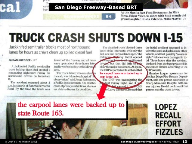 The Quickway Proposal for San Diego, pt  1/2: Why? How?