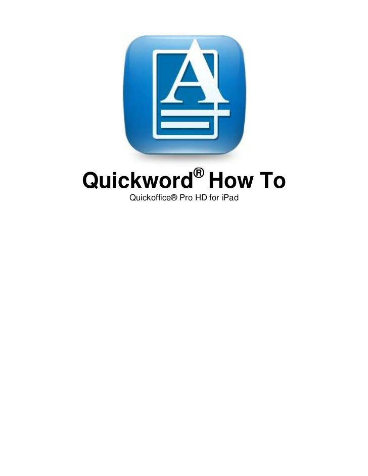 ®Quickword How To   Quickoffice® Pro HD for iPad