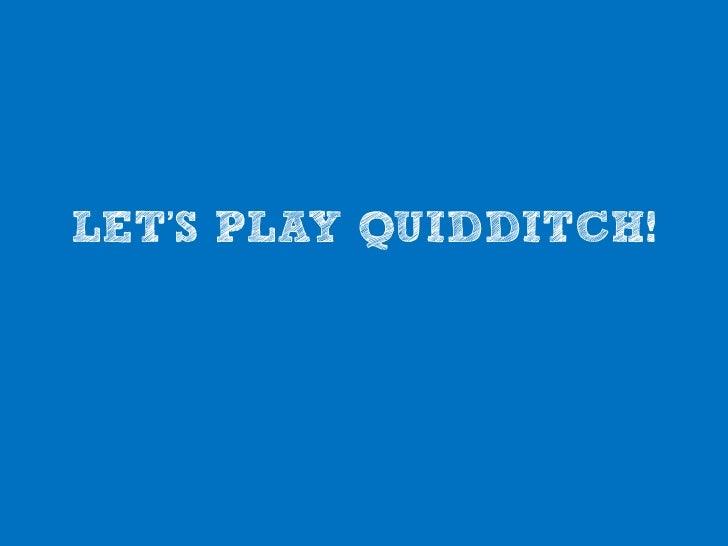 Tours Muggle Quidditch