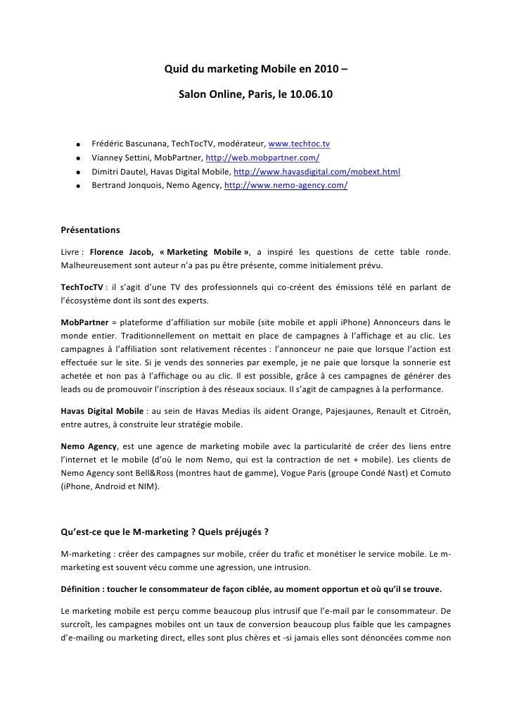 Quid du marketing Mobile en 2010 –<br />Salon Online, Paris, le 10.06.10<br />Frédéric Bascunana, TechTocTV, modérateur, w...
