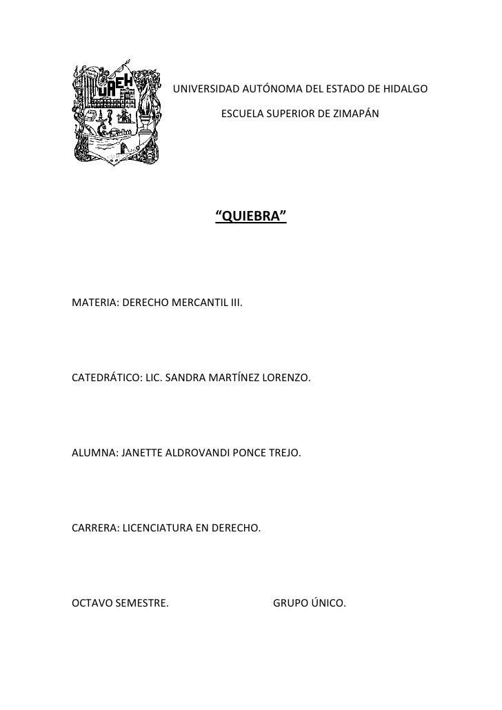 UNIVERSIDAD AUTÓNOMA DEL ESTADO DE HIDALGO                           ESCUELA SUPERIOR DE ZIMAPÁN                          ...