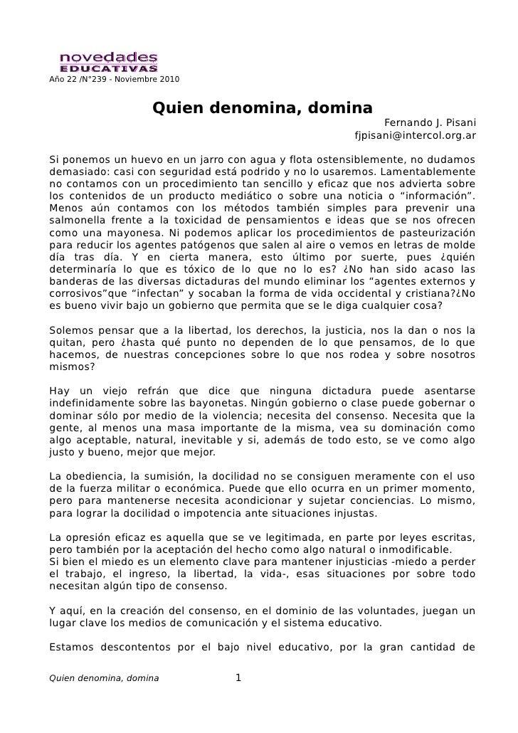 Año 22 /N°239 - Noviembre 2010                       Quien denomina, domina                                               ...