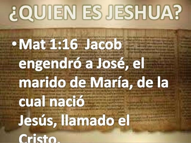 ¿QUIEN ES JESHUA?