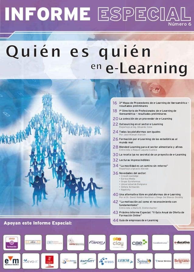 INFORME Número 6 Apoyan este Informe Especial: 3° Mapa de Proveedores de e-Learning de Iberoamérica – resultados prelimina...