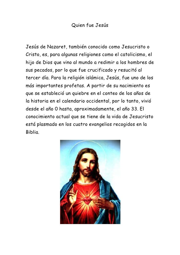 Quien fue Jesús<br />Jesús de Nazaret, también conocido como Jesucristo o Cristo, es, para algunas religiones como el cato...