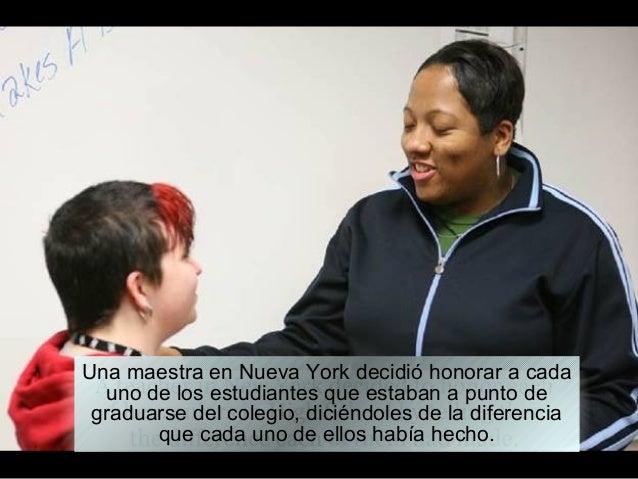 Una maestra en Nueva York decidió honorar a cada uno de los estudiantes que estaban a punto de graduarse del colegio, dici...