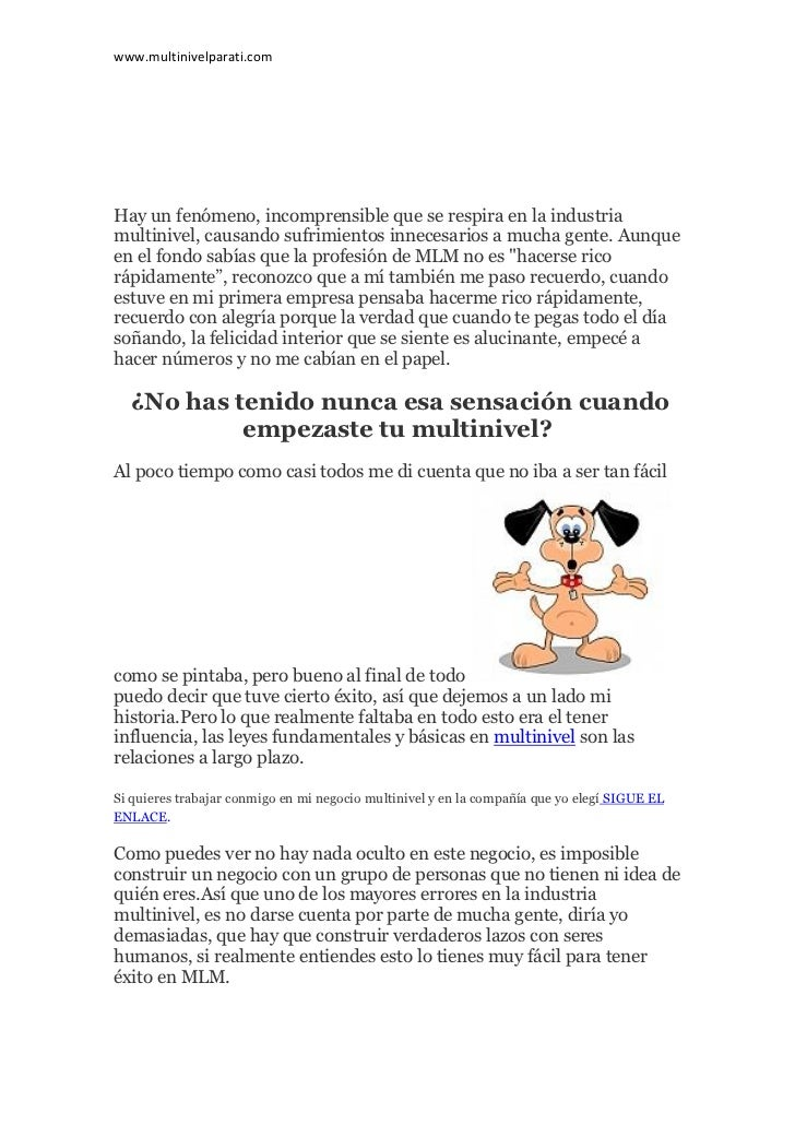 www.multinivelparati.comHay un fenómeno, incomprensible que se respira en la industriamultinivel, causando sufrimientos in...