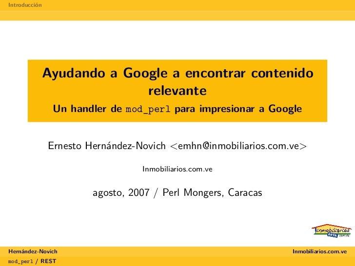 Introducción                Ayudando a Google a encontrar contenido                          relevante                 Un ...