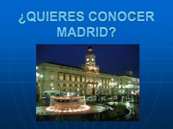 ¿QUIERES CONOCER MADRID?<br />