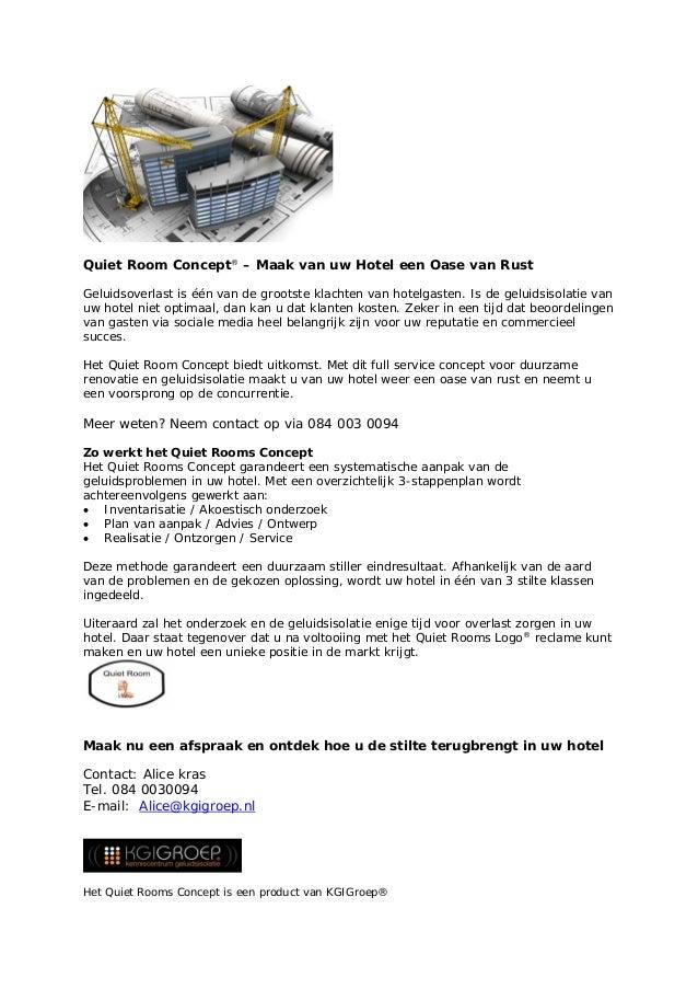 Quiet Room Concept® – Maak van uw Hotel een Oase van Rust Geluidsoverlast is één van de grootste klachten van hotelgasten....