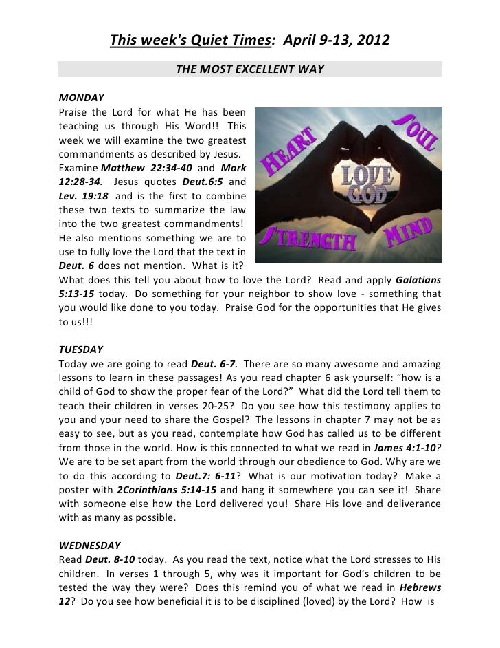 This weeks Quiet Times: April 9-13, 2012                        THE MOST EXCELLENT WAYMONDAYPraise the Lord for what He ha...