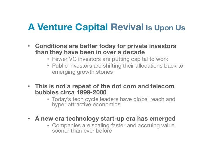 A Venture Capital Revival Is Upon Us • Conditions are better today for private investors   than they have been in over a ...